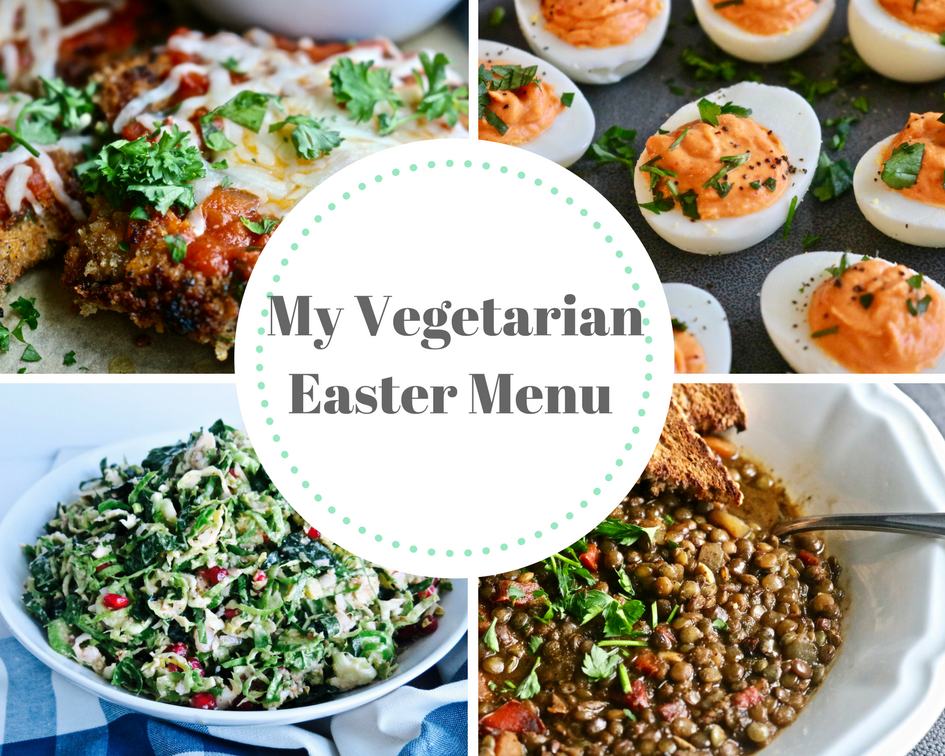 Vegetarian Easter Menu My Way!
